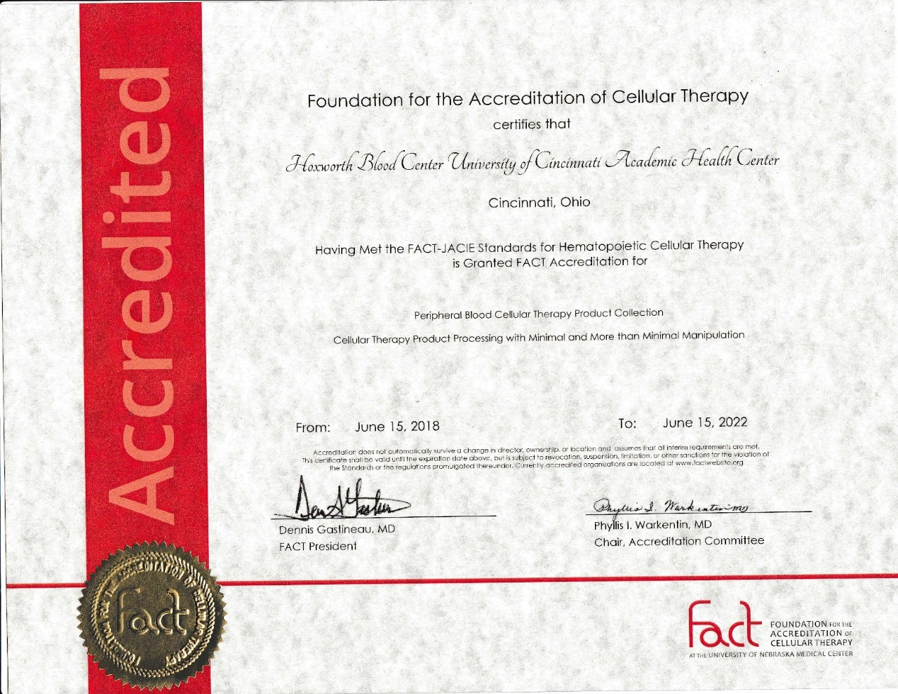 Accreditation from FACT (Foundation for the Accreditation of Cellular Therapy) for Hoxworth Blood Center